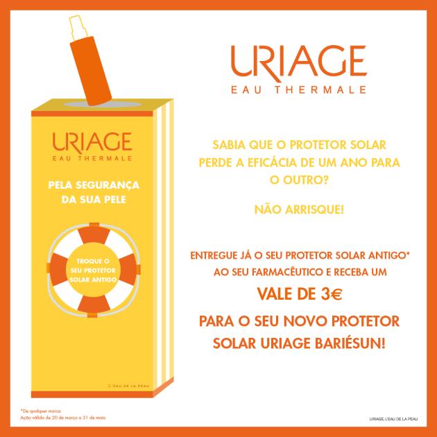 Uriage Acao Especial -Troque o seu Protetor Solar 1